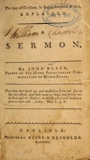 The duty of Christians, in singing the praise of God, explained by Black, John