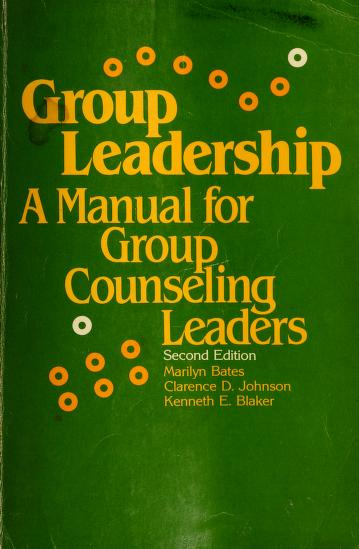 Group leadership by Marilyn M. Bates