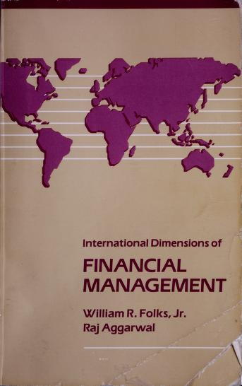 Cover of: International dimensions of financial management   William R. Folks
