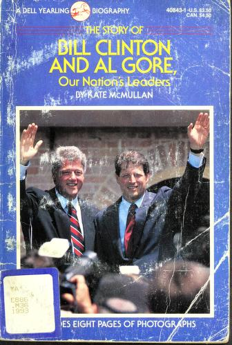 Cover of: The story of Bill Clinton and Al Gore, our nation's leaders | Kate McMullan