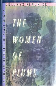 Cover of: The women of plums | Dolores Kendrick